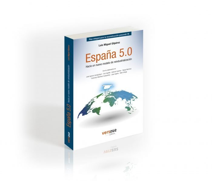 España 5.0, hacia un nuevo modelo de reindustrialización